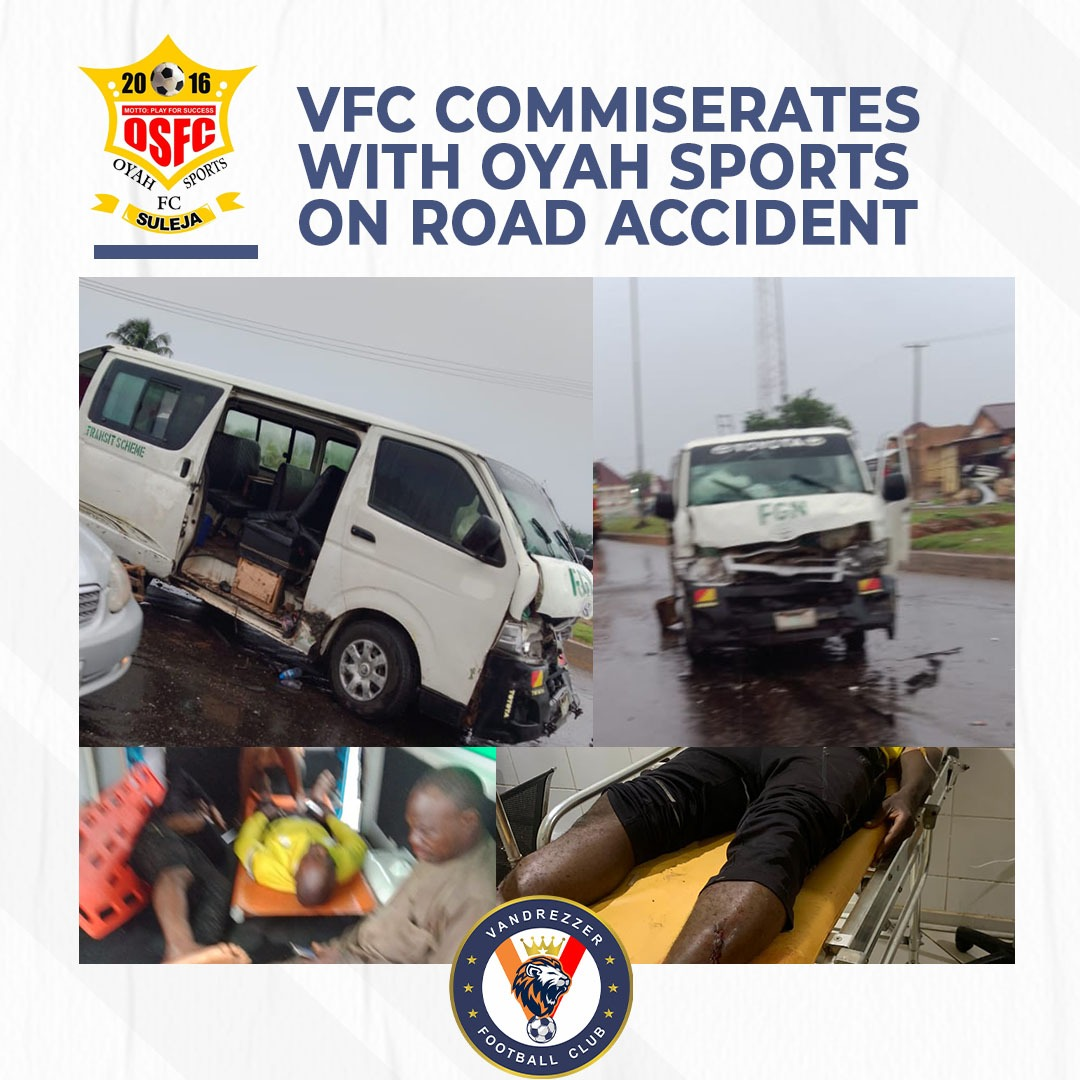 VFC COMMISERATES WITH OYAH SPORTS ON ROAD ACCIDENT