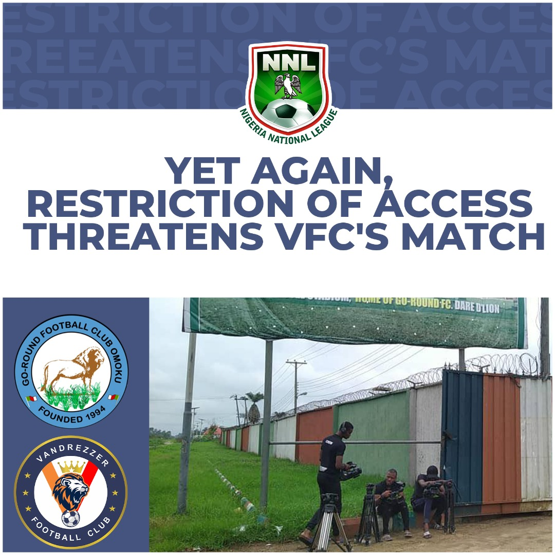 YET AGAIN, RESTRICTION OF ACCESS THREATENS VFC's MATCH